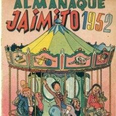 Tebeos: ALMANAQUE JAIMITO 1952 PROCEDE DE ENCUADERNACION. Lote 269269333