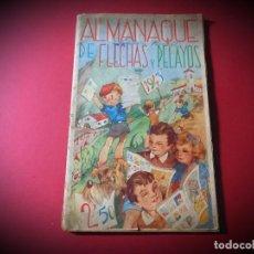 Tebeos: FLECHAS Y PELAYOS ALMANAQUE DE 1943. Lote 269368963