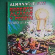 BDs: ROBERTO ALCAZAR Y PEDRIN ALMANAQUE PARA 1973 EDITORIAL VALENCIANA. Lote 285991938