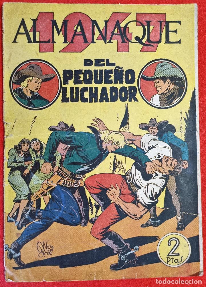 ALMANAQUE PEQUEÑO LUCHADOR 1947 EDITORIAL VALENCIANA ORIGINAL (Tebeos y Comics - Tebeos Almanaques)