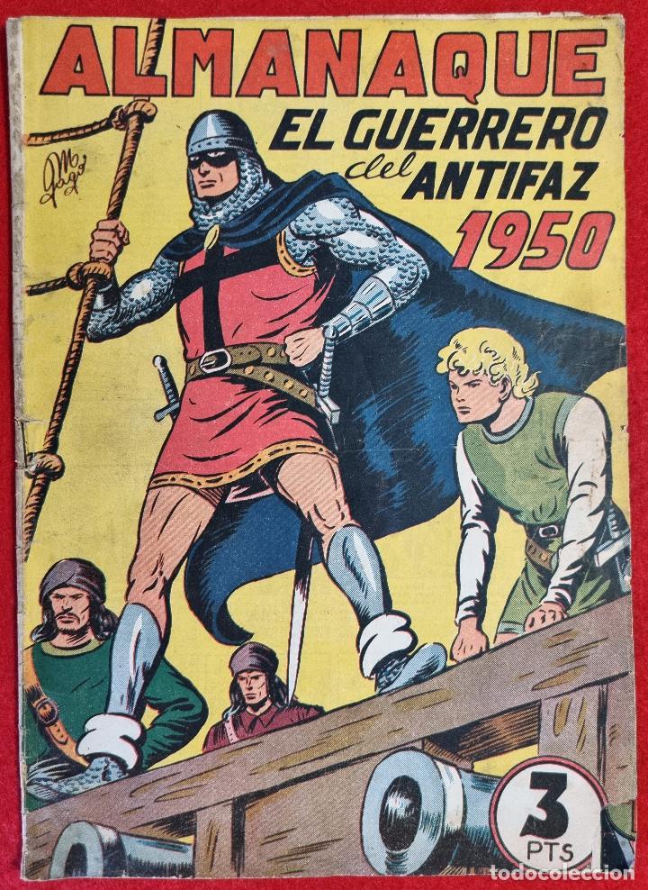 ALMANAQUE EL GUERRERO DEL ANTIFAZ 1950 EDITORIAL VALENCIANA ORIGINAL (Tebeos y Comics - Tebeos Almanaques)