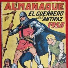 Tebeos: ALMANAQUE EL GUERRERO DEL ANTIFAZ 1950 EDITORIAL VALENCIANA ORIGINAL. Lote 287669673