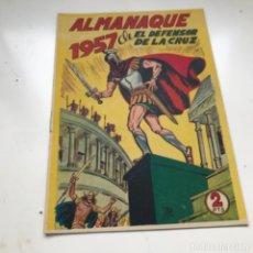 Tebeos: TBO CLÁSICO ESPAÑOL ALMANAQUE EL DEFENSOR DE LA CRUZ 1957 ORIGINAL. Lote 287722668