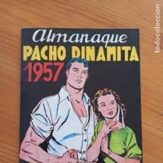 Giornalini: ALMANAQUE PACHO DINAMITA - 1957 - REEDICION, FACSIMIL (8I). Lote 289424778
