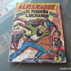 Tebeos: EL PEQUEÑO LUCHADOR ALMANAQUE DE 1953. Lote 289884253