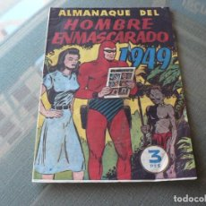 Tebeos: EL HOMBRE ENMASCARADO ALMANAQUE 1949. Lote 289884438