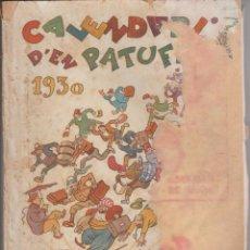 Tebeos: CALENDARI D'EN PATUFET 1930. Lote 292558988