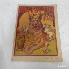 Giornalini: ALMANAQUE 1941, RIN TIN TIN, EDICIONES MARCO, ORIGINAL, 40 CTS. Lote 293151023