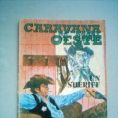 Tebeos: CARAVANA DEL OESTE Nº 194 UN SHERIFF / VILMAR 1973. Lote 7064850