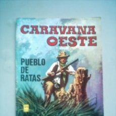 Giornalini: CARAVANA DEL OESTE Nº 238 PUEBLO DE RATAS / VILMAR 1979. Lote 7064868