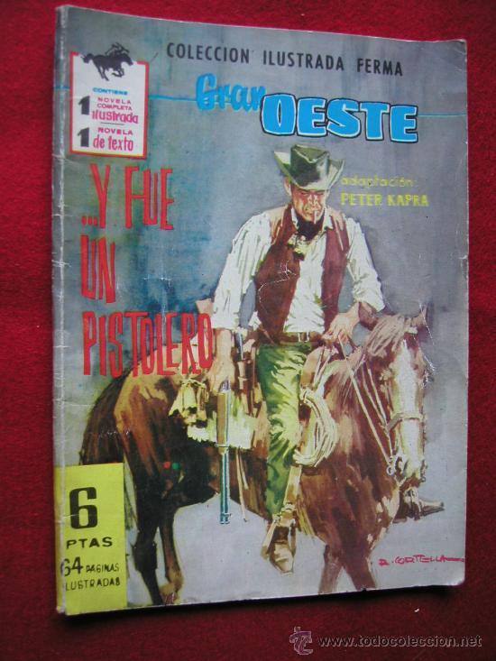 GRAN OESTE (FERMA) Nº 148 .... Y FUE UN PISTOLERO AÑO 1962 ¡¡¡ NUMEROS BAJOS !!!! (Tebeos y Comics - Ferma - Gran Oeste)