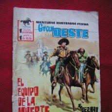 Tebeos: GRAN OESTE (FERMA) Nº 78 EL EQUIPO DE LA MUERTE AÑO 1962 ¡¡¡ NUMEROS BAJOS !!!! . Lote 30177144
