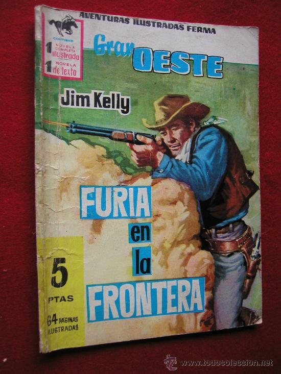GRAN OESTE (FERMA) Nº 95 FURIA EN LA FRONTERA AÑO 1962 ¡¡¡ NUMEROS BAJOS !!!! (Tebeos y Comics - Ferma - Gran Oeste)