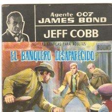 Tebeos: AGENTE 007 JAMES BOND CONTRA DOCTOR NO. JEFF COBB EL BANQUERO DESAPARECIDO. Lote 26664579