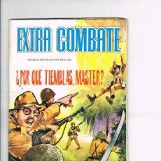 Tebeos: EXTRA COMBATE Nº 25 ¿PORQUE TIEMBLAS, MASTER? DE EDITORIAL FERMA. Lote 26412444