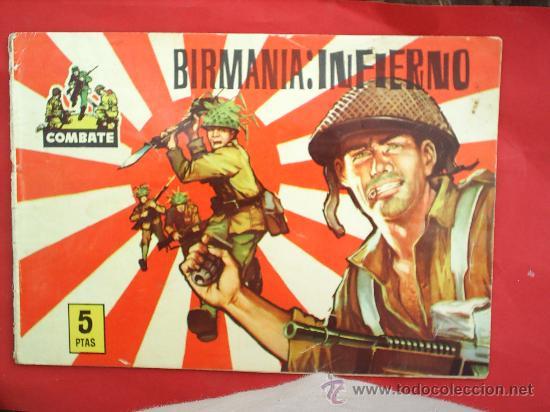 COMBATE , NUMERO 8 , BIRMANIA : INFIERNO, 1963 ,EDITORIAL FERMA (Tebeos y Comics - Ferma - Combate)