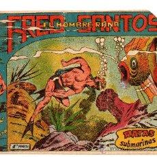 Tebeos: FRED SANTOS EL HOMBRE PEZ Nº 6 EDITA FERMA . Lote 24425469
