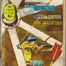 Tebeos: GRAN OESTE - Nº 7 - SENDA DE GUERRA - LOS MALDITOS. Lote 27230941