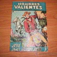Tebeos: HOMBRES VALIENTES Nº 8 JESSE JAMES ULTIMO NUMERO EDITORIAL FERMA . Lote 27144179