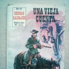 Tebeos: SENDAS SALVAJES Nº 42 UNA VIEJA CUENTA / PRODUCCIONES EDITORIALES 1981. Lote 27418772