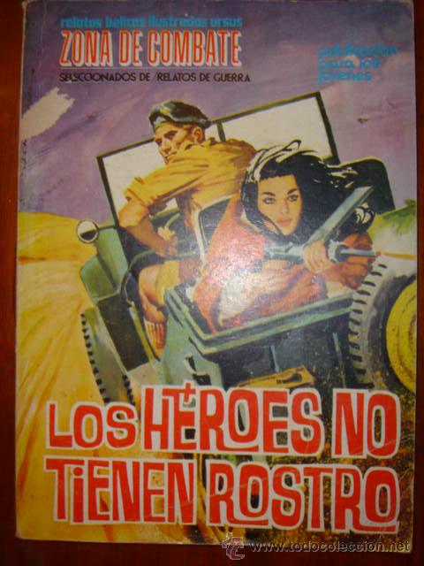 ZONA DE COMBATE LOS HEROES NO TIENEN ROSTRO Nº7 (Tebeos y Comics - Ferma - Combate)