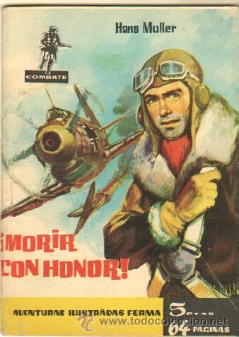 COMBATE Nº 11 EDI. FERMA 1962 - 64 PGS. 16,5 X 11,7 CMS - ¡ MORIR CON HONOR ! (Tebeos y Comics - Ferma - Combate)