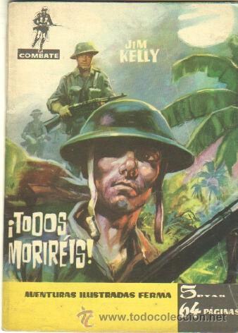 COMBATE Nº 19 EDI. FERMA 1962 - 64 PGS. 16,5 X 11,7 CMS - ¡ TODOS MORIREIS ! (Tebeos y Comics - Ferma - Combate)