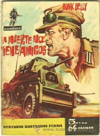 COMBATE Nº 26 EDI. FERMA 1962 - 64 PGS. 16,5 X 11,7 CMS - LA MUERTE NO TIENE AMIGOS (Tebeos y Comics - Ferma - Combate)