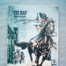 Tebeos: THE MAN HOMBRE DEL OESTE / INFIERNO EN EL RIO / PRESIDENTE 1969 COMIC. Lote 33544036