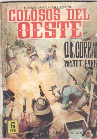 COLOSOS DEL OESTE Nº 1 EDI. FERMA 1964 - O.K.CORRAL - WYATT EARP, 64 PGS. (Tebeos y Comics - Ferma - Colosos de Oeste)