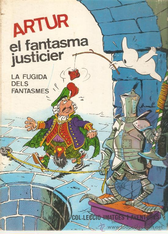COMIC TAPA DURA EDITADO POR FERMA EN CATALAN ARTUR EL FANTASMA JUSTICIER (Tebeos y Comics - Ferma - Otros)