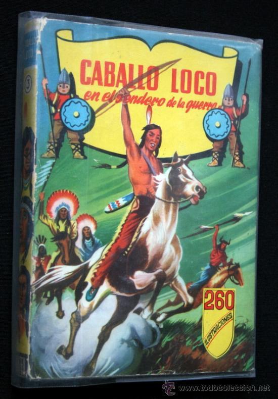 CABALLO LOCO EN EL SENDERO DE LA GUERRA - ILUSTRADO (Tebeos y Comics - Ferma - Gran Oeste)