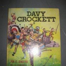 Tebeos: DAVY CROCKETT.`POR EL SENDERO DE LA GUERRA. COL. IMAGENES Y AVENTURAS. FERMA.1965.. Lote 35633764