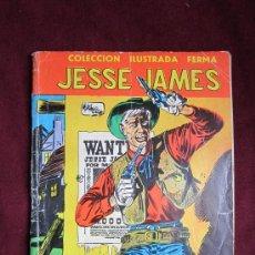 Tebeos: AVENTURAS ILUSTRADAS FERMA. Nº 1. JESSE JAMES. 1958. Lote 36128018