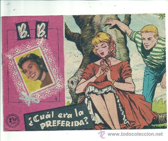 B.B : ¿ CUAL ERA LA PREFERIDA? (Tebeos y Comics - Ferma - Otros)