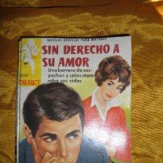 Tebeos: SIN DERECHO A SU AMOR. NOVELA GRAFICA PARA ADULTOS. EDITORIAL FERMA, SERIE ROMANCE Nº 68*. Lote 37924523