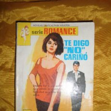 Tebeos: TE DIGO NO, CARIÑO.NOVELA GRAFICA PARA ADULTOS. EDITORIAL FERMA, SERIE ROMANCE Nº 209*. Lote 37924545