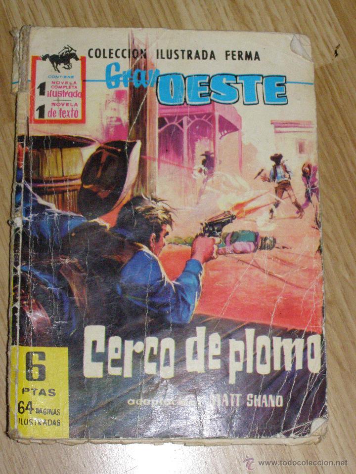 CERCO DE PLOMO - COLECCIÓN ILUSTRADA FERMA - GRAN OESTE - (Tebeos y Comics - Ferma - Gran Oeste)