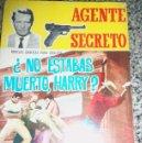 Tebeos: NO ESTABAS MUERTO, HARRY? - SERIE AGENTE SECRETO Nº 20 - FERMA - ESPAÑA - 1966. Lote 41793170