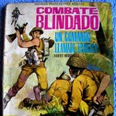 Tebeos: COMBATE BLINDADO - UN COMANDO LLAMADO TRAICION. EDIT. FERMA, 1962.. Lote 43489172