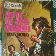 Tebeos: ¡VETE DE ESTE PUEBLO!, POR RANDY MURRAY - COL. RÍO GRANDE - Nº 49 - COMO NUEVO - 1965 - ESPAÑA . Lote 44849150