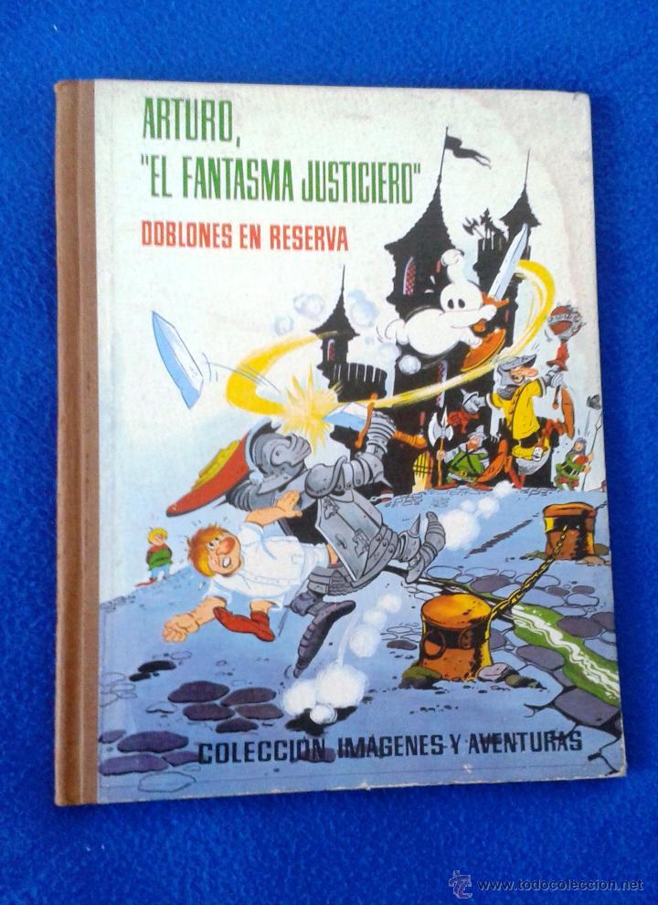 ARTURO, EL FANTASMA JUSTICIERO. COL. IMÁGENES Y AVENTURAS. FERMA, 1964 (Tebeos y Comics - Ferma - Otros)