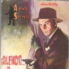 Tebeos: AGENTE SECRETO Nº 7 EDITORIAL FERMA 1962 -JIM KELLY - ¡ SILENCIO...O MUERTE - 16,5 X 12 CMMS. 64 PGS. Lote 46924925