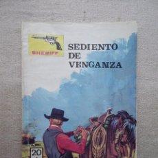Tebeos: SHERIFF / SEDIENTO DE VENGANZA / VILMAR 1981. Lote 49112616