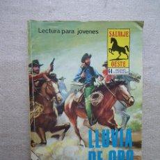 Tebeos: SALVAJE OESTE Nº 303 LLUVIA DE ORO / PRUDUCCIONES EDITORIALES 1980. Lote 49116289