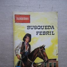 Tebeos: RANCHEROS / BUSQUEDA FEBRIL / VILMAR 1982. Lote 49117000