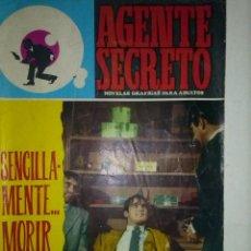 Tebeos: AGENTE SECRETO-1966- Nº 30 -´SENCILLAMENTE...MORIR` -APASIONANTE Y BRILLANTE HISTORIA-ESCASO-9105. Lote 128371360