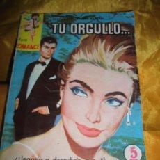 Tebeos: SERIE ROMANCE Nº 133 : TU ORGULLO.... EDITORIAL FERMA 1962 *. Lote 51481281