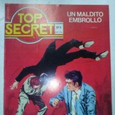 Tebeos: TOP SECRET Nº 3- UN MALDITO EMBROLLO- APASIONANTE TRAMA POLICIACA-1982-ÚLTIMO DE LA COLECCIÓN-5606. Lote 74191097