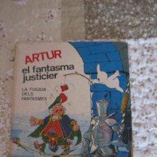 Tebeos: ARTUR EL FANTASMA JUSTICIER - LA FUGIDA DELS FANTASMES - CATALA. Lote 57410442